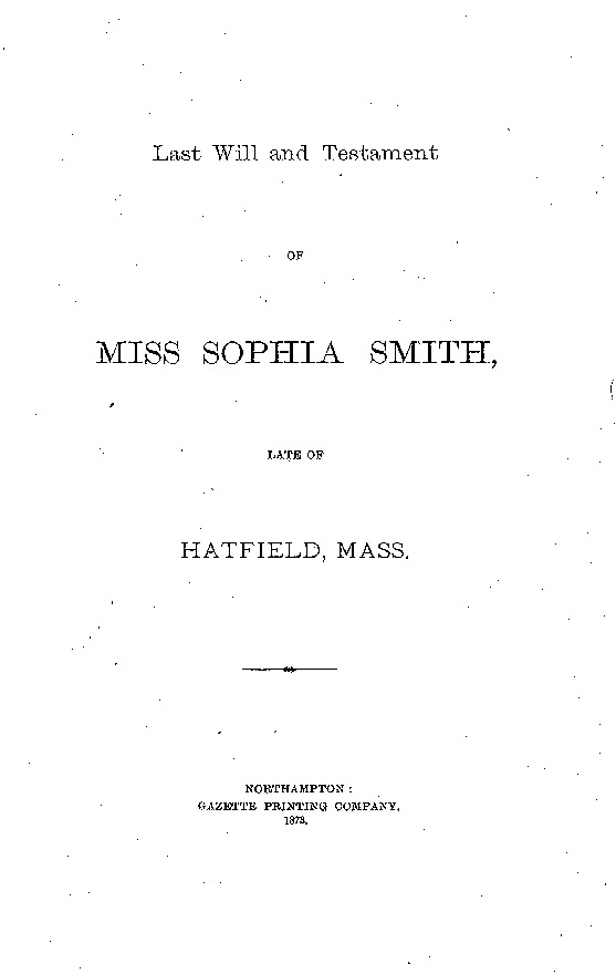 Last Will and Testament of Sophia Smith, p.1