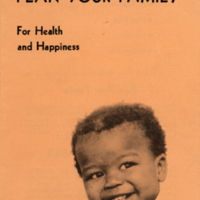 """Pamphlet, """"Plan Your Family for Health and Happiness,"""" undated"""