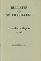 Bulletin of Smith College, President's Report Issue, December 1936.