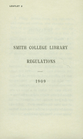 Smith College Library Regulations, 1909. Leaflet 2.