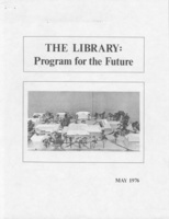The Library: Program for the Future, May 1976.