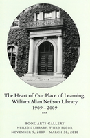 "Poster for the exhibition ""The Heart of Our Place of Learning: William Allan Neilson Library, 1909 to 2009""."